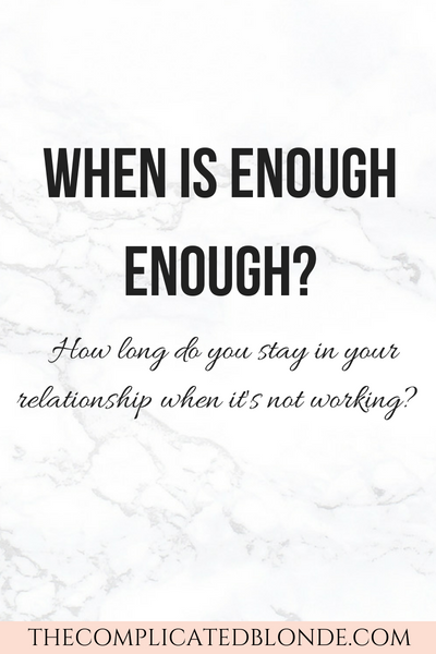 55b5382481266d When is enough enough? How long do you stay in your relationship when it's  not